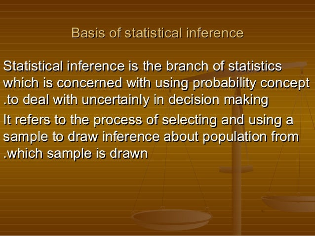 Basis of statistical inference