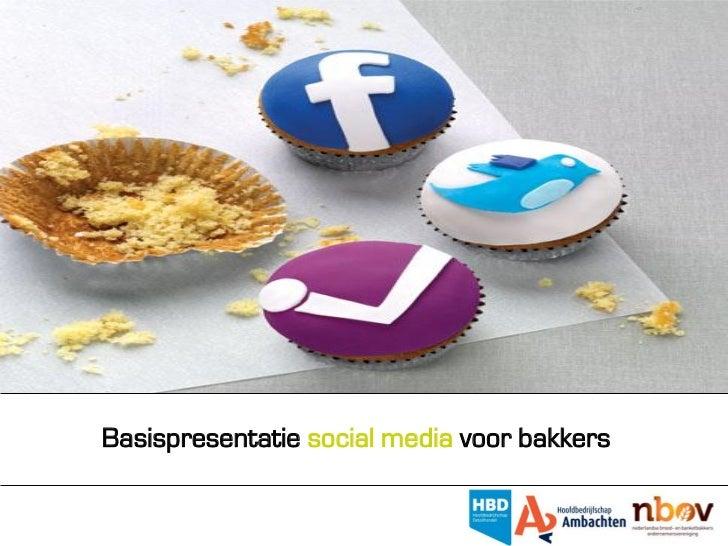 Basispresentatie social media voor bakkers