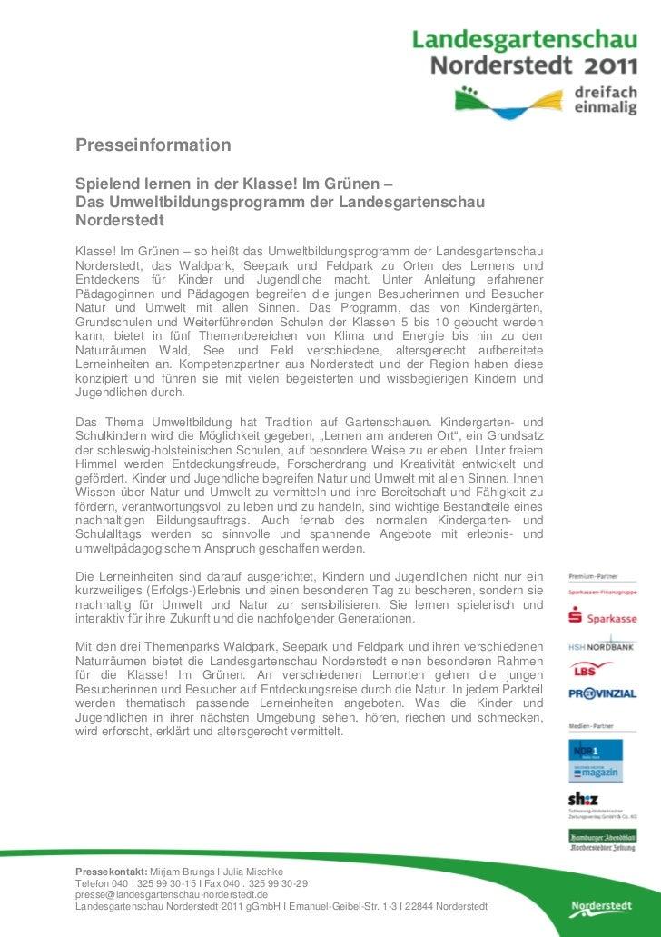 PresseinformationSpielend lernen in der Klasse! Im Grünen –Das Umweltbildungsprogramm der LandesgartenschauNorderstedtKlas...