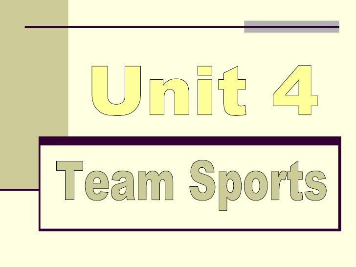 Unit 4 Team Sports