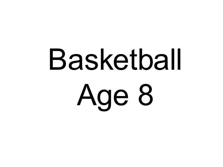 Basketball Age 8