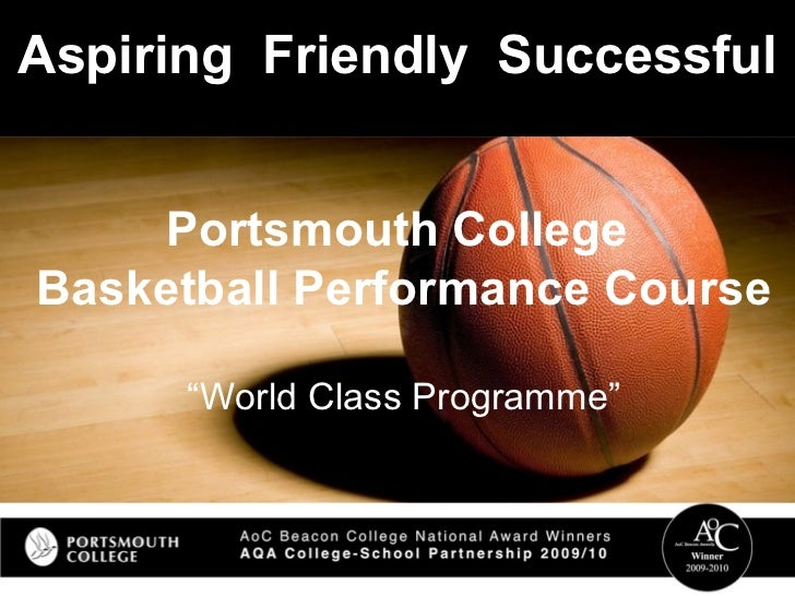 """Aspiring  Friendly  Successful Portsmouth College  Basketball Performance Course """"World Class Programme"""""""