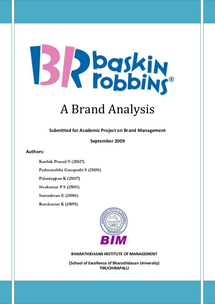 A Brand Analysis           Submitted for Academic Project on Brand Management                                September 200...