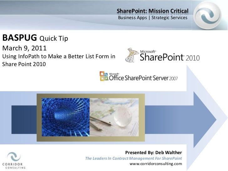 SharePoint: Mission Critical<br />Business Apps | Strategic Services<br />BASPUG Quick Tip<br />March 9, 2011<br />Using I...