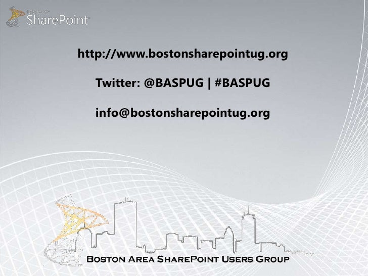 7/14/10 Boston Area SharePoint Users Group Meeting