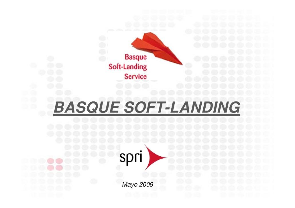 BASQUE SOFT-LANDING           Mayo 2009