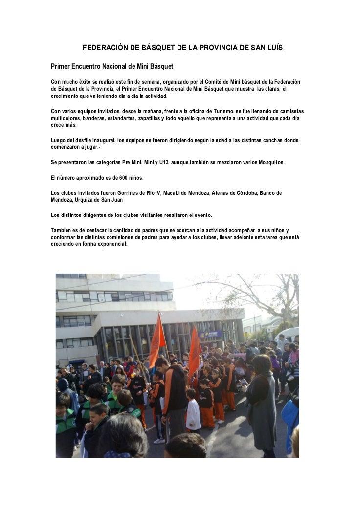 FEDERACIÓN DE BÁSQUET DE LA PROVINCIA DE SAN LUÍSPrimer Encuentro Nacional de Mini BásquetCon mucho éxito se realizó este ...