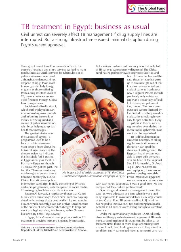 Africa Health 33March 2011TB treatment in Egypt: business as usualCivil unrest can severely affect TB management if drug s...