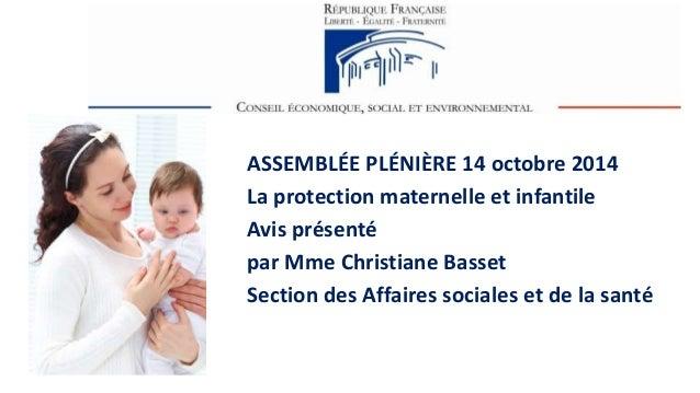 L'adaptation de la ssoocciiééttéé aauu vviieeiilllliisssseemmeenntt  ASSEMBLÉE PLÉNIÈRE 14 octobre 2014  La protection mat...