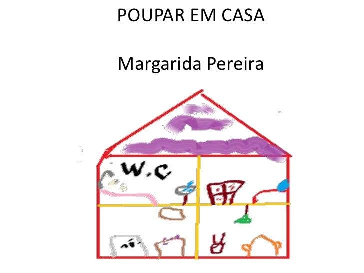 POUPAR EM CASAMargarida Pereira