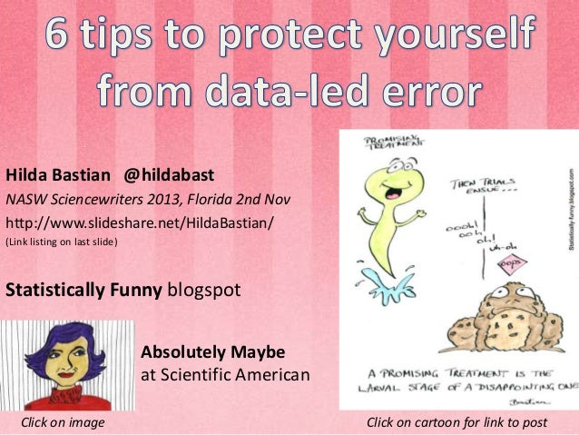 Hilda Bastian @hildabast NASW Sciencewriters 2013, Florida 2nd Nov http://www.slideshare.net/HildaBastian/ (Link listing o...