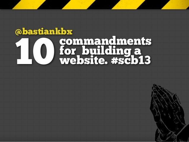 startup camp berlin 2013: ten commandments for building a website