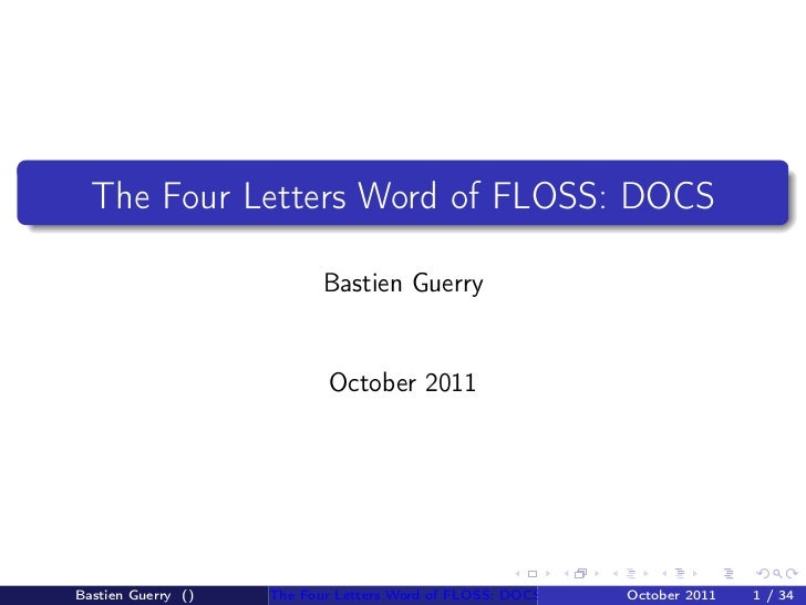 The Four Letters Word of FLOSS: DOCS