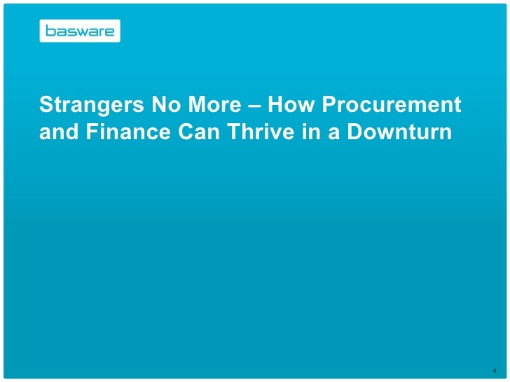 Strangers No More – How Procurement and Finance Can Thrive in a Downturn