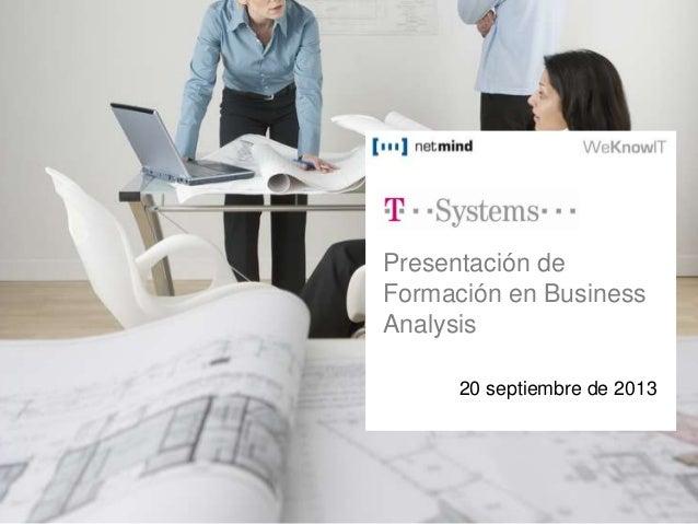 Presentación de Formación en Business Analysis 20 septiembre de 2013