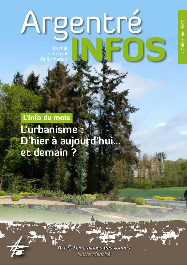 Argentré                                            N°246 • Mai 2012   INFOS   Journal         municipal    d'informationL...