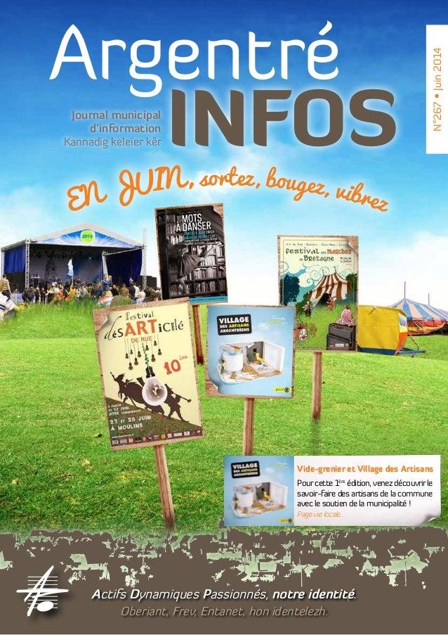 Argentré INFOSJournal municipal d'information Kannadig keleier kêr Actifs Dynamiques Passionnés, notre identité. Oberiant,...