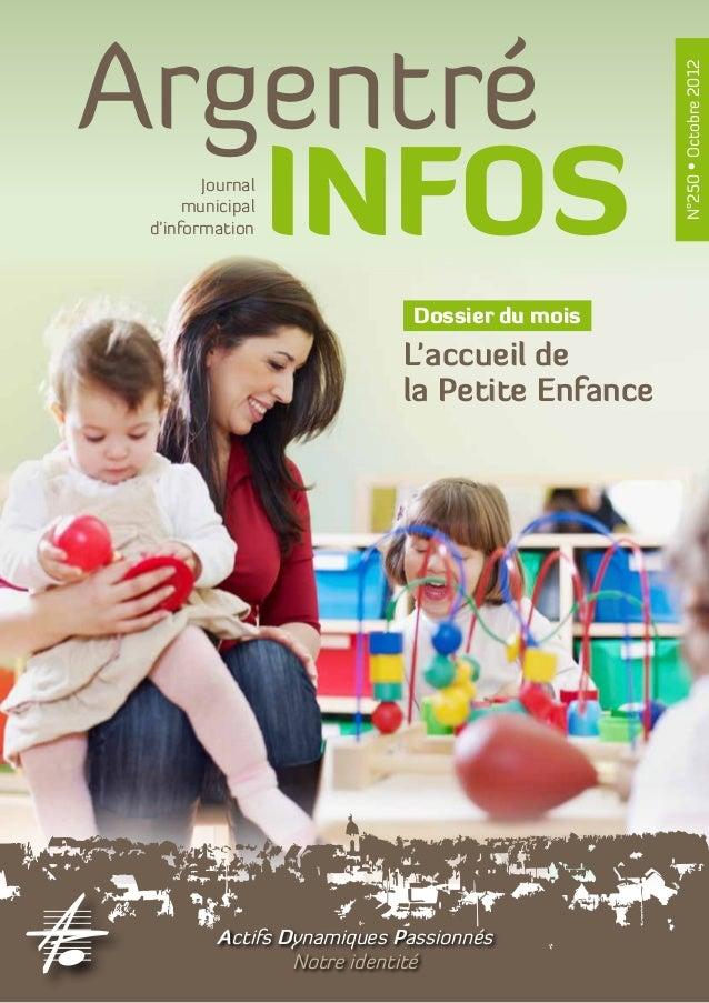 Argentré                                                N°250 • Octobre 2012   INFOSJournal      municipal d'information  ...