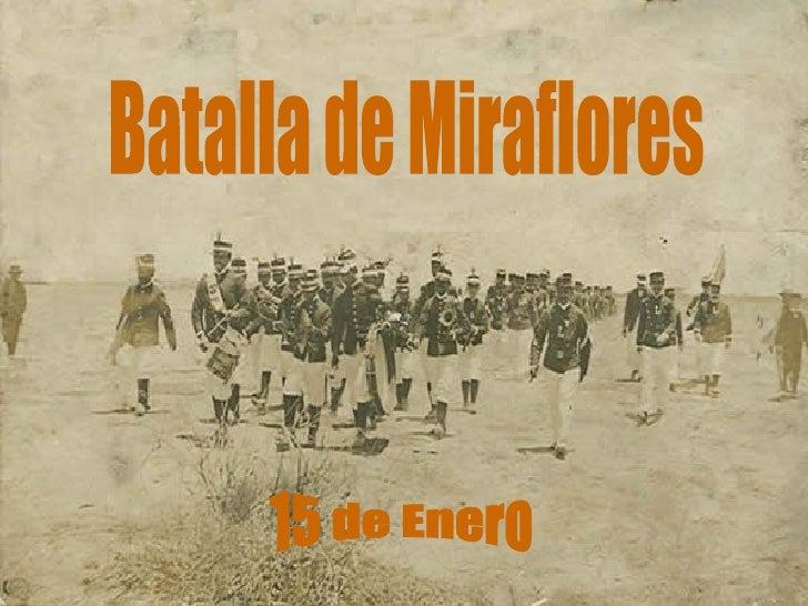Batalla de Miraflores 15 de Enero