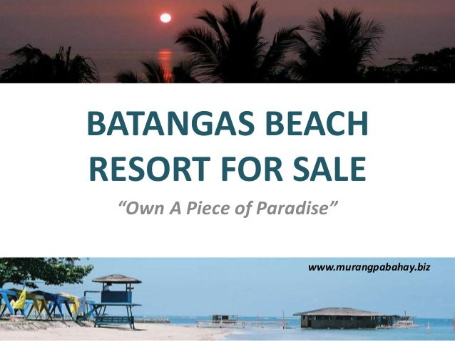 "BATANGAS BEACH RESORT FOR SALE ""Own A Piece of Paradise"" www.murangpabahay.biz"