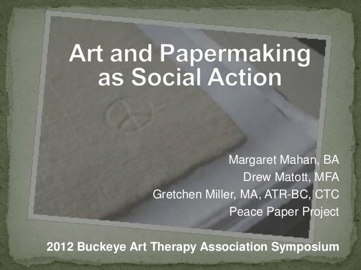 Art & Papermaking as Social Action