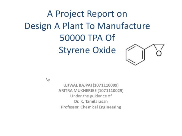 design of styrene production plant Benzene recovered from the overhead of c-303 is credited as a by-product or, in the case of integrated eb and styrene production, recycled to the eb plant toluene is taken from the bottom of c- 303 and is credited as a by-product.