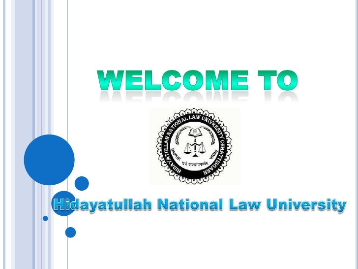 Welcome to<br />Hidayatullah National Law University<br />