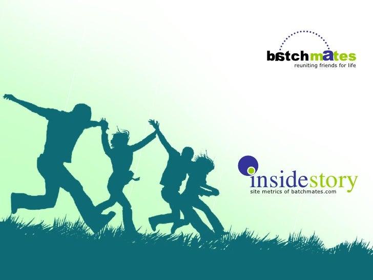 reuniting friends for life     insidestory site metrics of batchmates.com