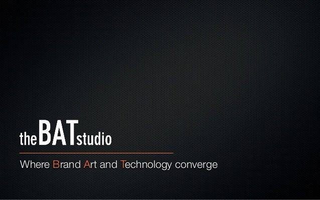 Where Brand Art and Technology converge