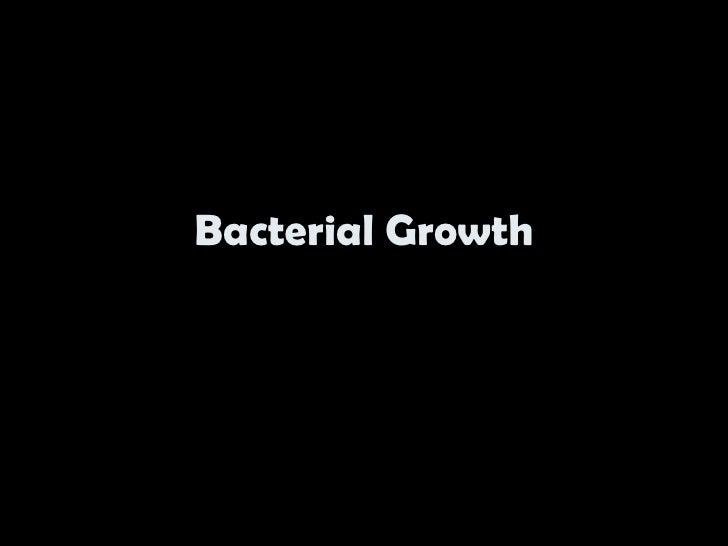 Batecterial growth