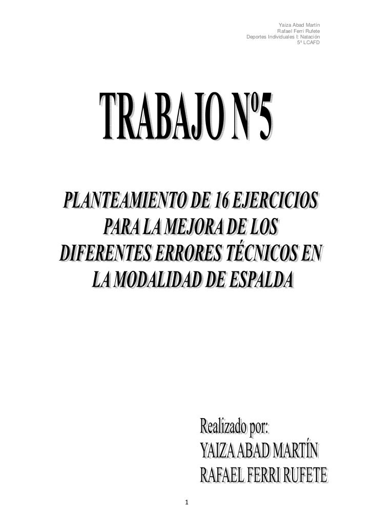 Yaiza Abad Martín                  Rafael Ferri Rufete     Deportes Individuales I: Natación                            5º...