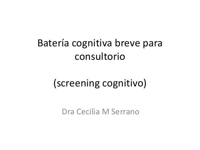 Bateria cognitiva breve en consultorio para nps