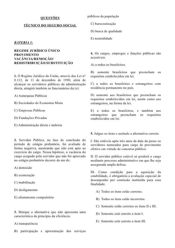 QUESTÕES                         públicos da população      TÉCNICO DO SEGURO SOCIAL                        C) burocratiza...