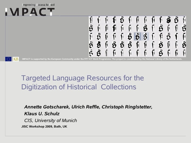 Targeted Language Resources for the Digitisation of Historical Collections