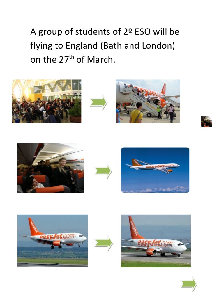 A group of students of 2º ESO will beflying to England (Bath and London)on the 27th of March.