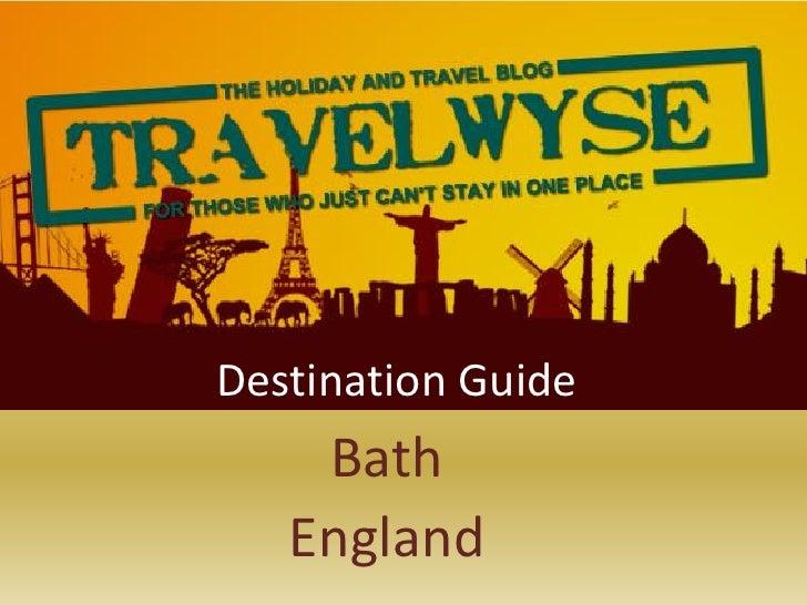 Bath destination guide