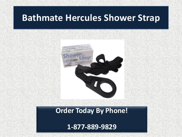 Bathmate hercules shower strap
