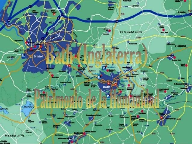 Bath, Inglaterra, Patrimonio de la Humanidad Bath es es una ciudad en el condado de Somerset, en el SO de Inglaterra. Se e...
