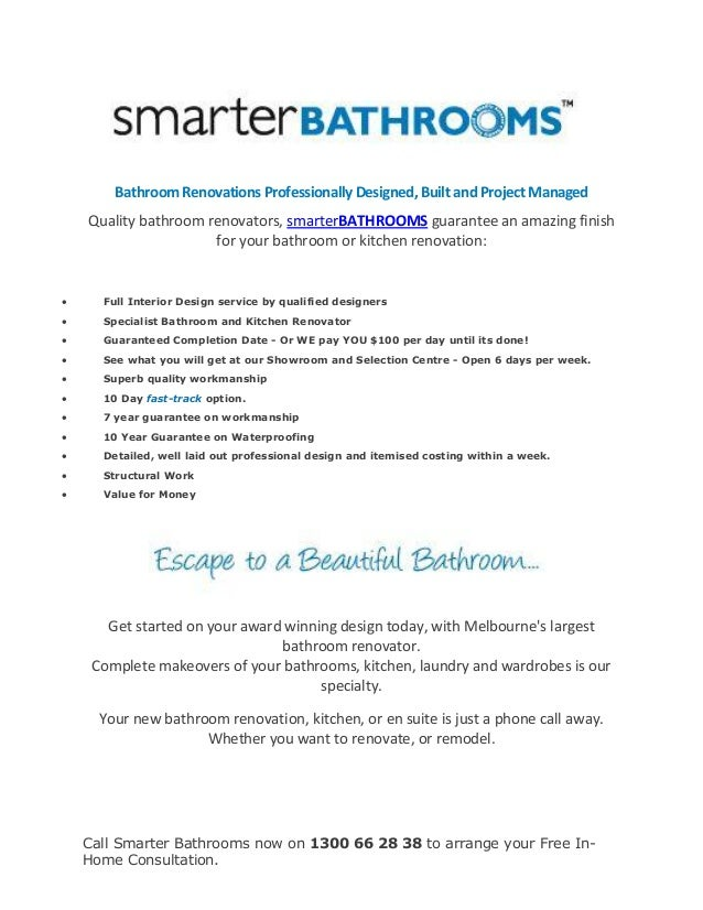 Call Smarter Bathrooms now on 1300 66 28 38 to arrange your Free In- Home Consultation. Bathroom Renovations Professionall...