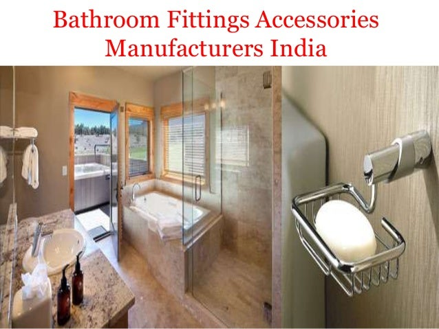 Bathroom fittings accessories manufacturers company in india for Bathroom fitting brands in india