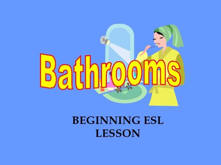 Bathrooms BEGINNING ESL LESSON