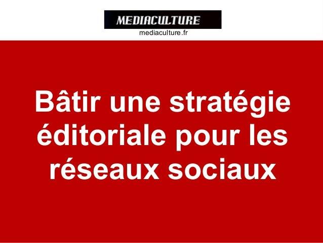 Batir une stratégie editoriale cyrille frank