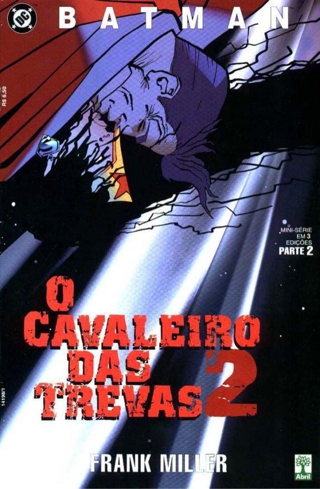 Batman   o cavaleiro das trevas 2 - 2 de 3
