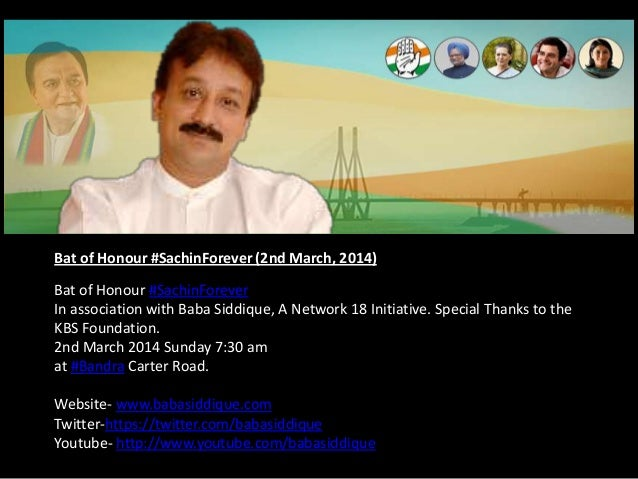 Bat of Honour #SachinForever (2nd March, 2014) Bat of Honour #SachinForever In association with Baba Siddique, A Network 1...