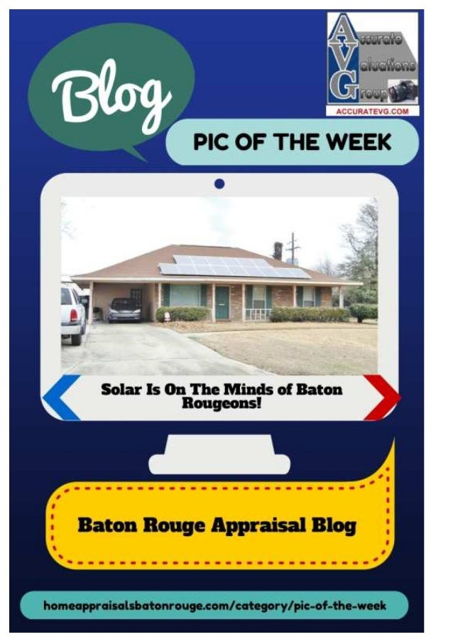 Baton Rouge Appraisal Blog Pic Of The Week 01/26/2014