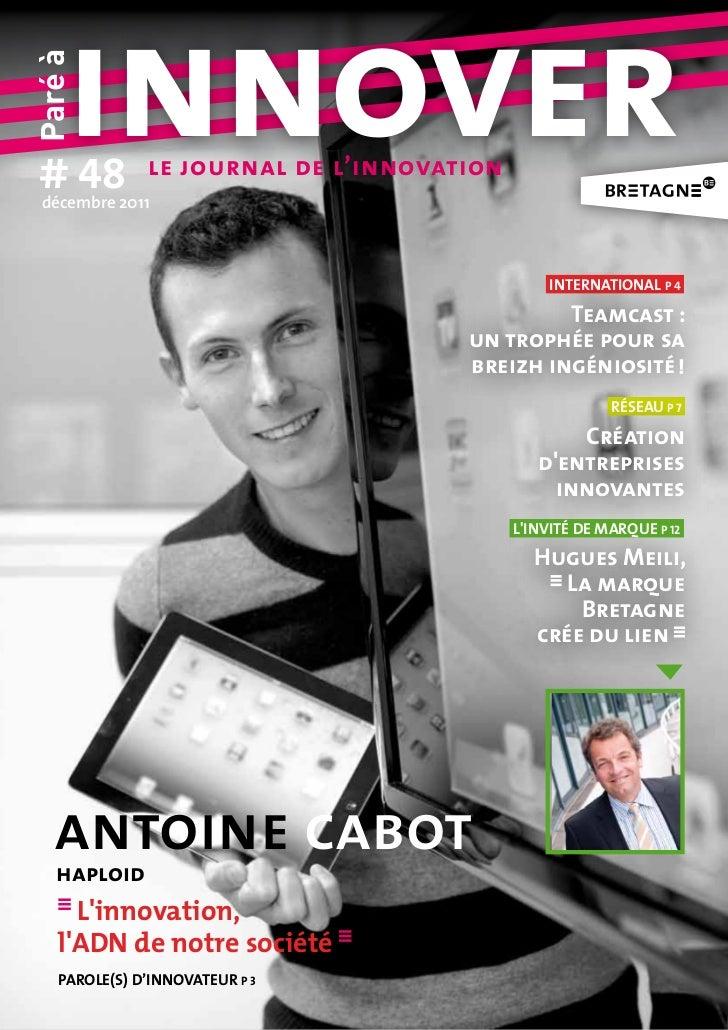 # 48     innoverParé à décembre 2011               le journal de l'innovation                                             ...