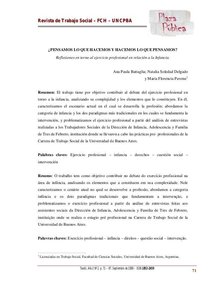 Revista de Trabajo Social – FCH – UNC PBA          ¿PENSAMOS LO QUE HACEMOS Y HACEMOS LO QUE PENSAMOS?               Refle...