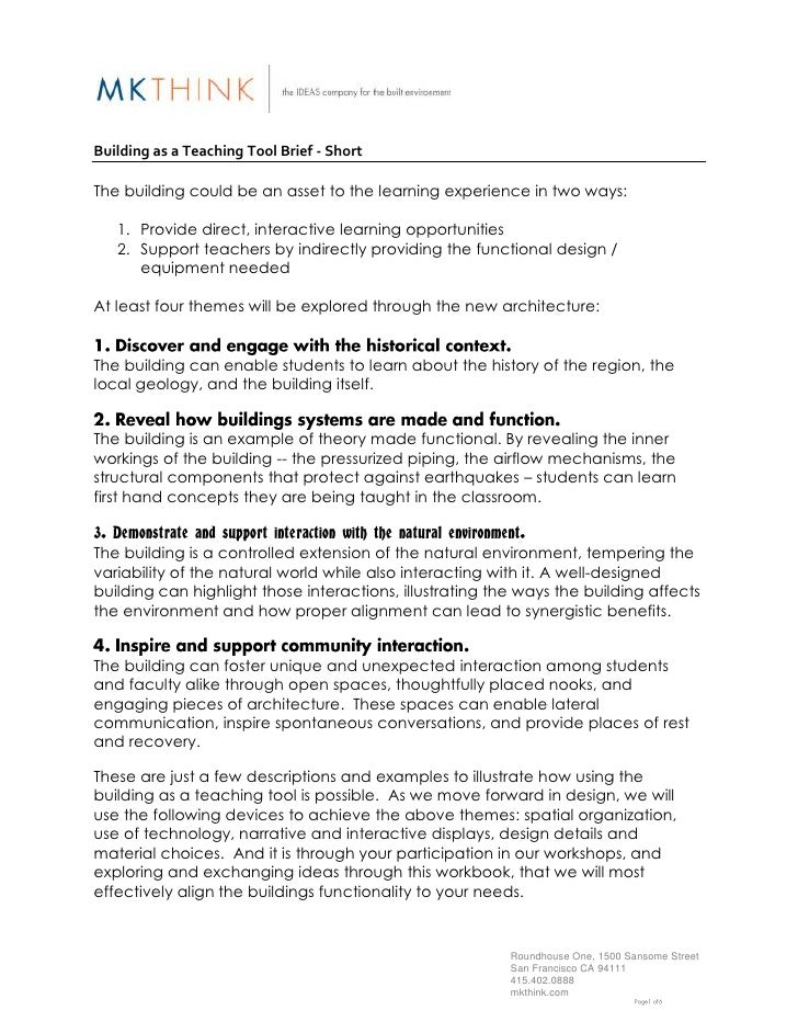 Building as a Teaching Tool Brief - ShortThe building could be an asset to the learning experience in two ways:   1. Provi...