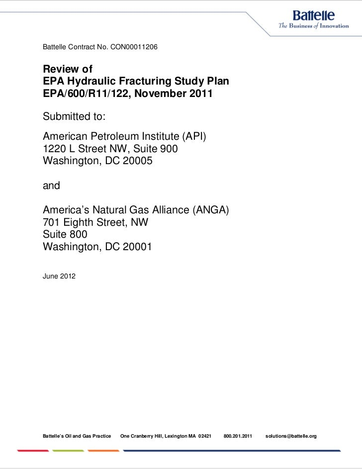 Battelle Contract No. CON00011206Review ofEPA Hydraulic Fracturing Study PlanEPA/600/R11/122, November 2011Submitted to:Am...
