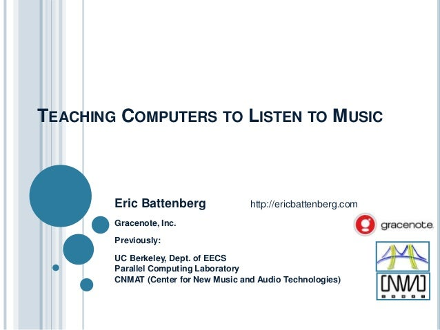 Teaching Computers to Listen to Music